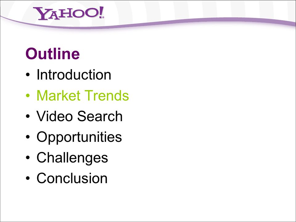 Opportunities What are the key opportunities for Video Search.