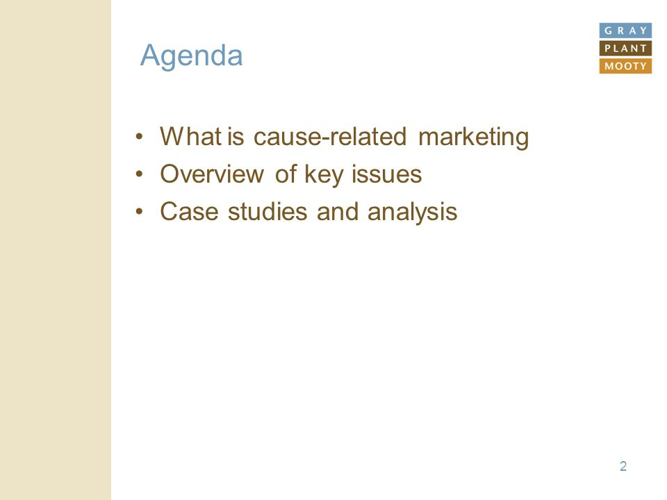 2 Agenda What is cause-related marketing Overview of key issues Case studies and analysis
