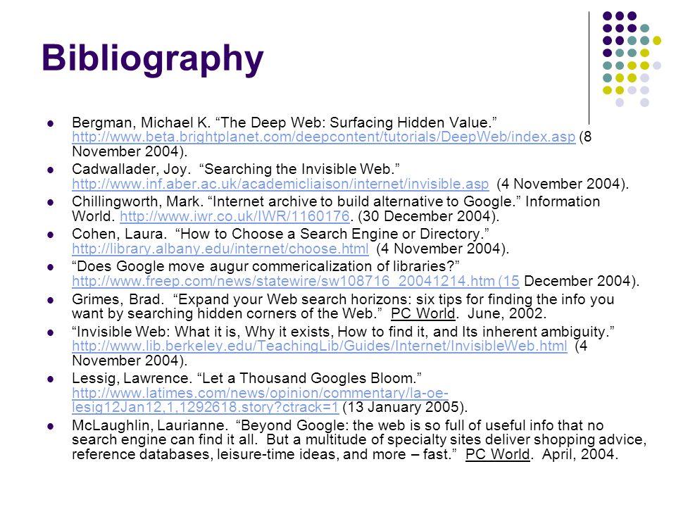 Bibliography Bergman, Michael K.