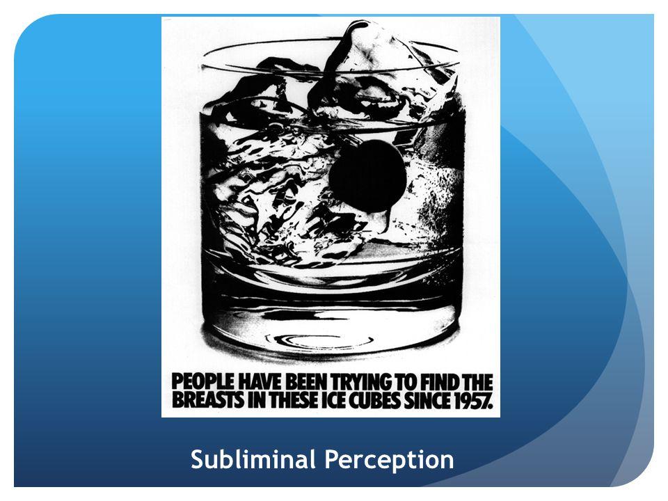 Subliminal Perception