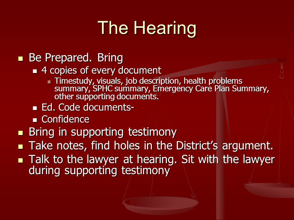 The Hearing Be Prepared. Bring Be Prepared.