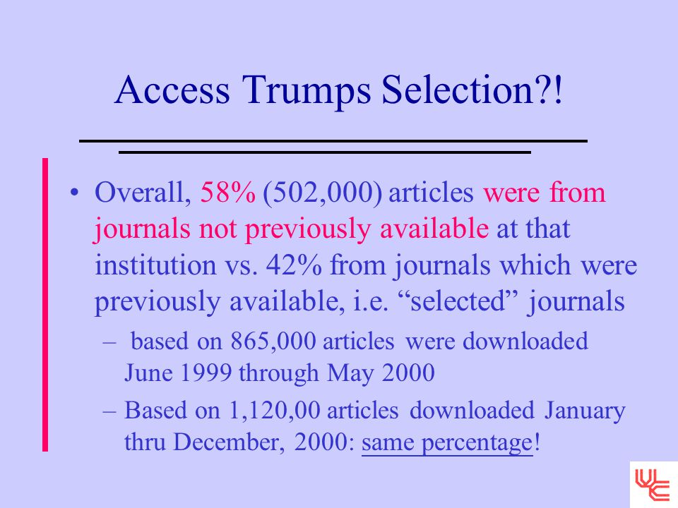 Access Trumps Selection?.