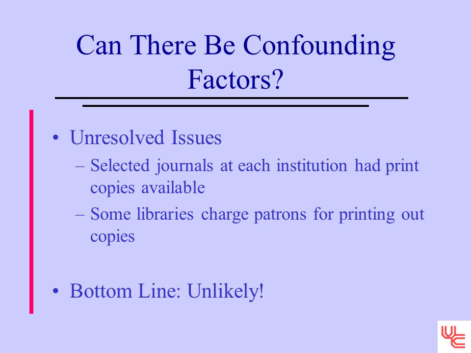 Can There Be Confounding Factors.
