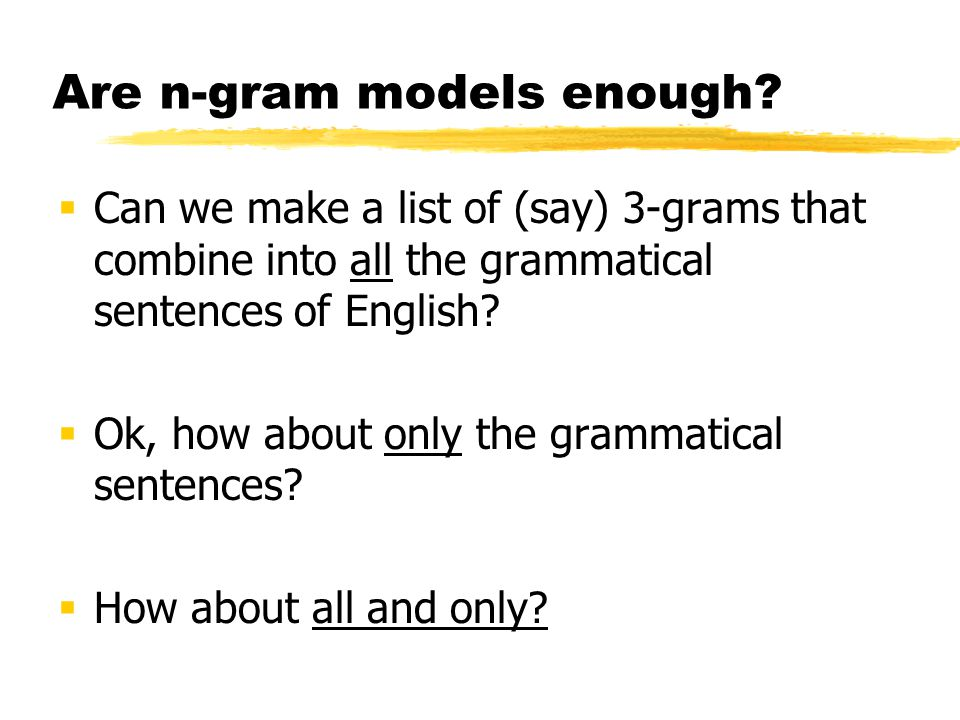 Are n-gram models enough.