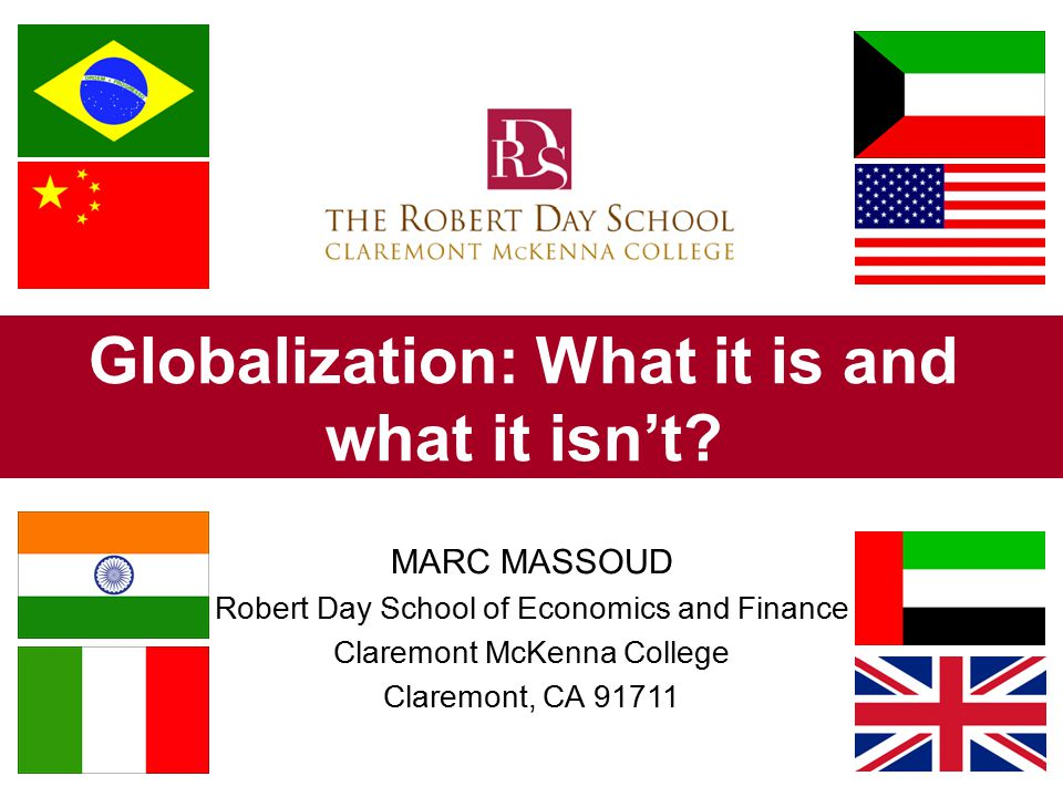 Globalization: What it is and what it isn't.