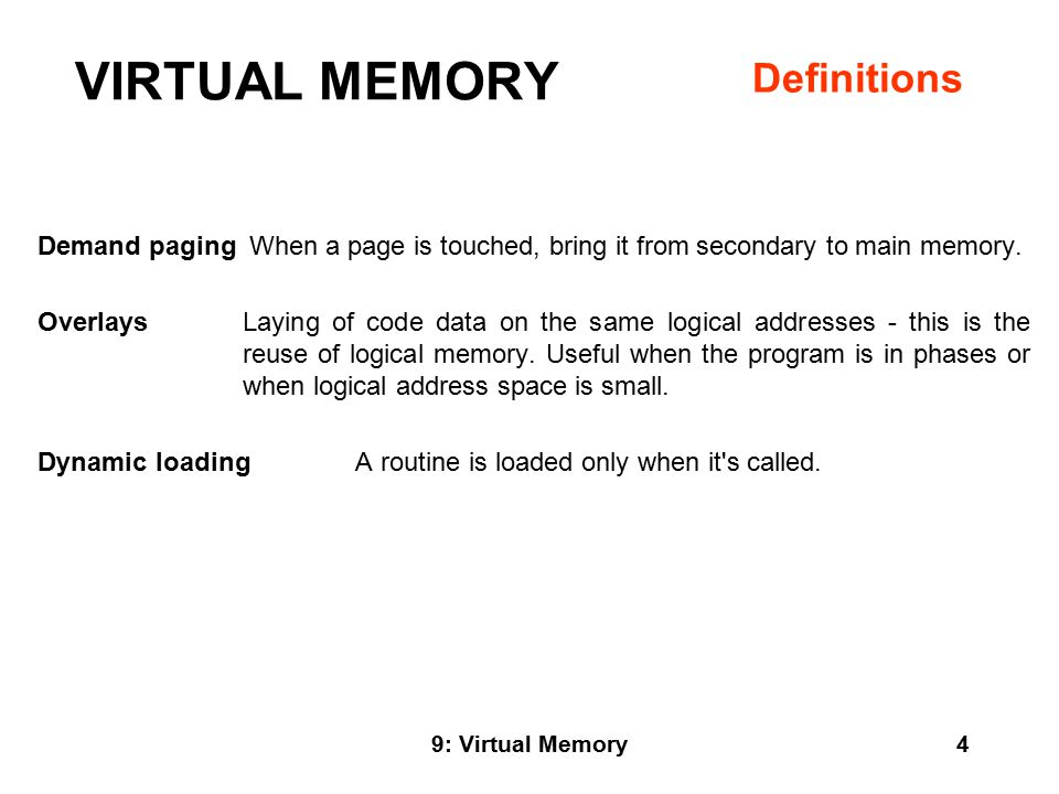 9: Virtual Memory15 LEAST RECENTLY USED ( LRU ) Replace that page which has not been used for the longest period of time.