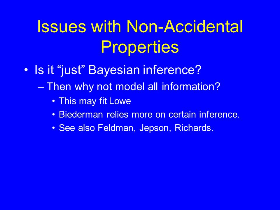 Issues with Non-Accidental Properties Is it just Bayesian inference.