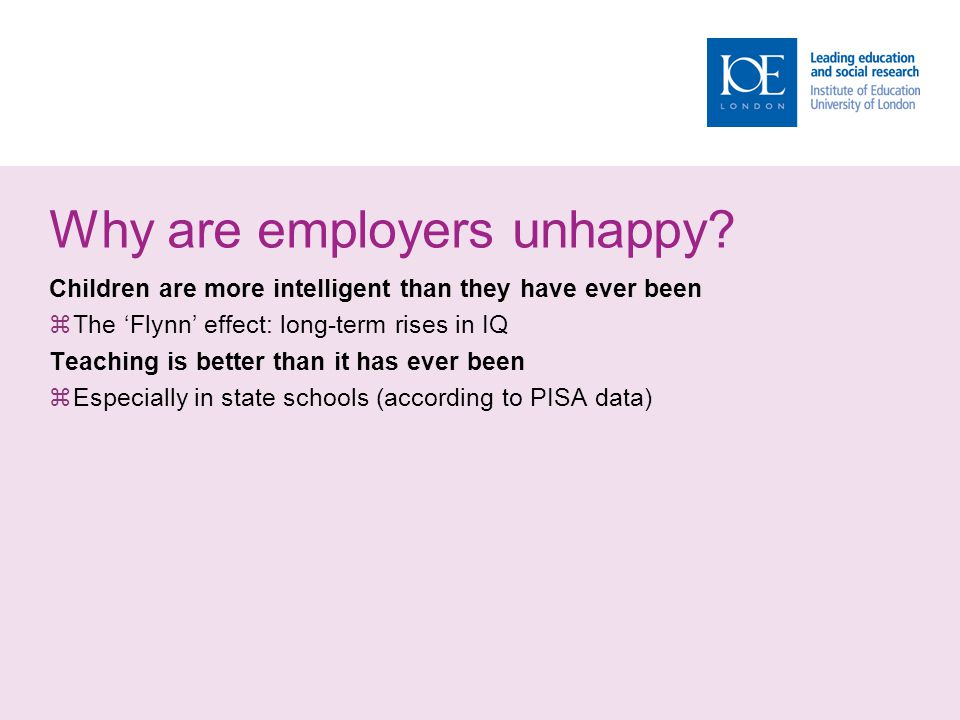 Why are employers unhappy.