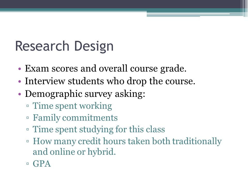 Research Design Exam scores and overall course grade.