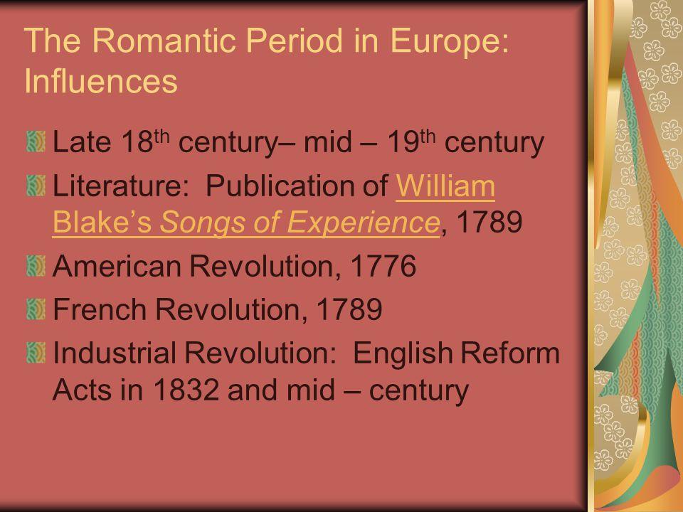 The Romantic Period: Characteristics William Wordsworth, Preface, Lyrical Ballads: ...