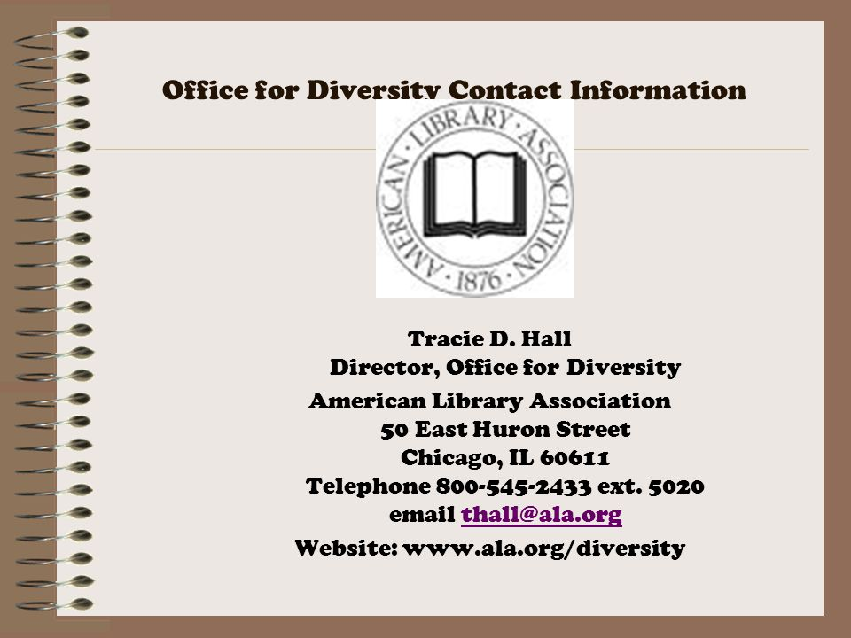 Office for Diversity Contact Information Tracie D.