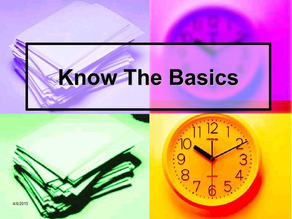 Know The Basics 4/6/2015