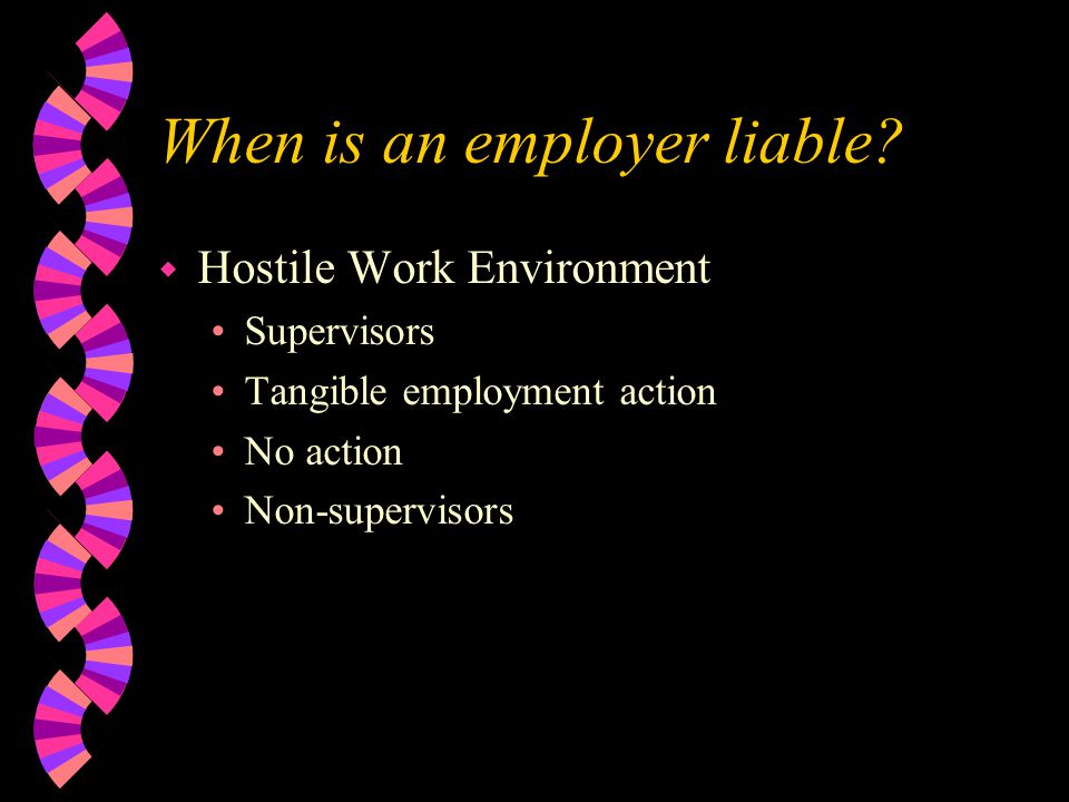 When is an employer liable.