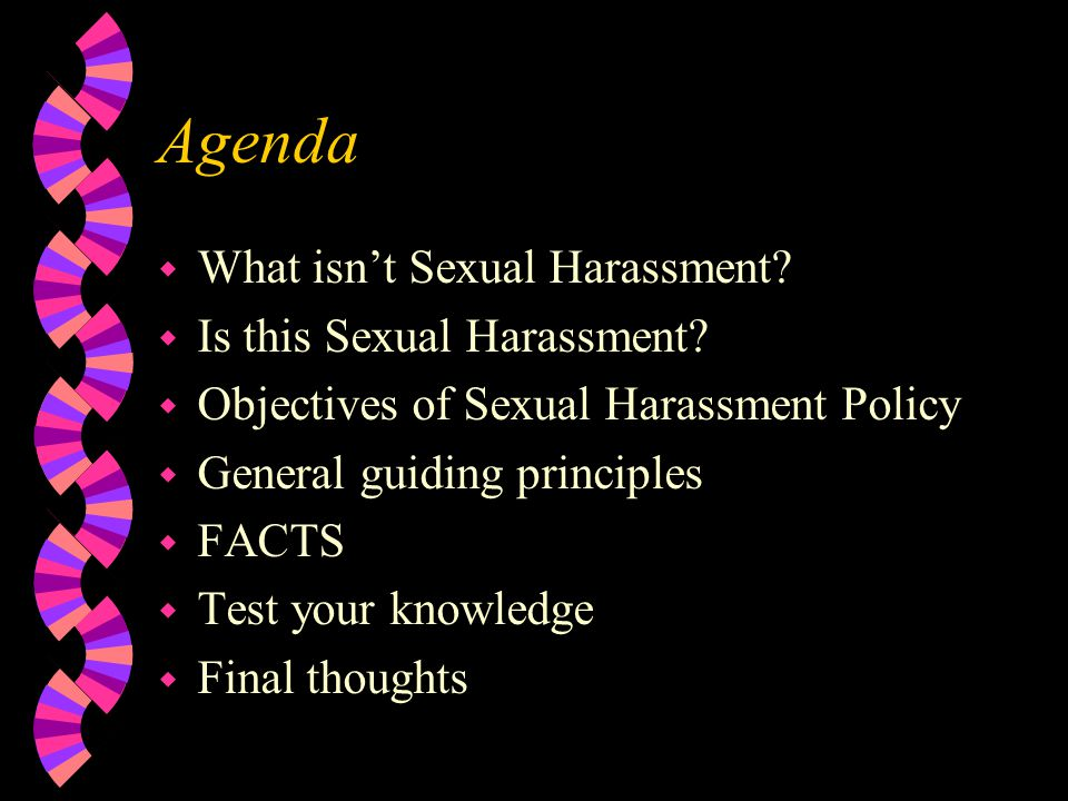 Why talk about Sexual Harassment.