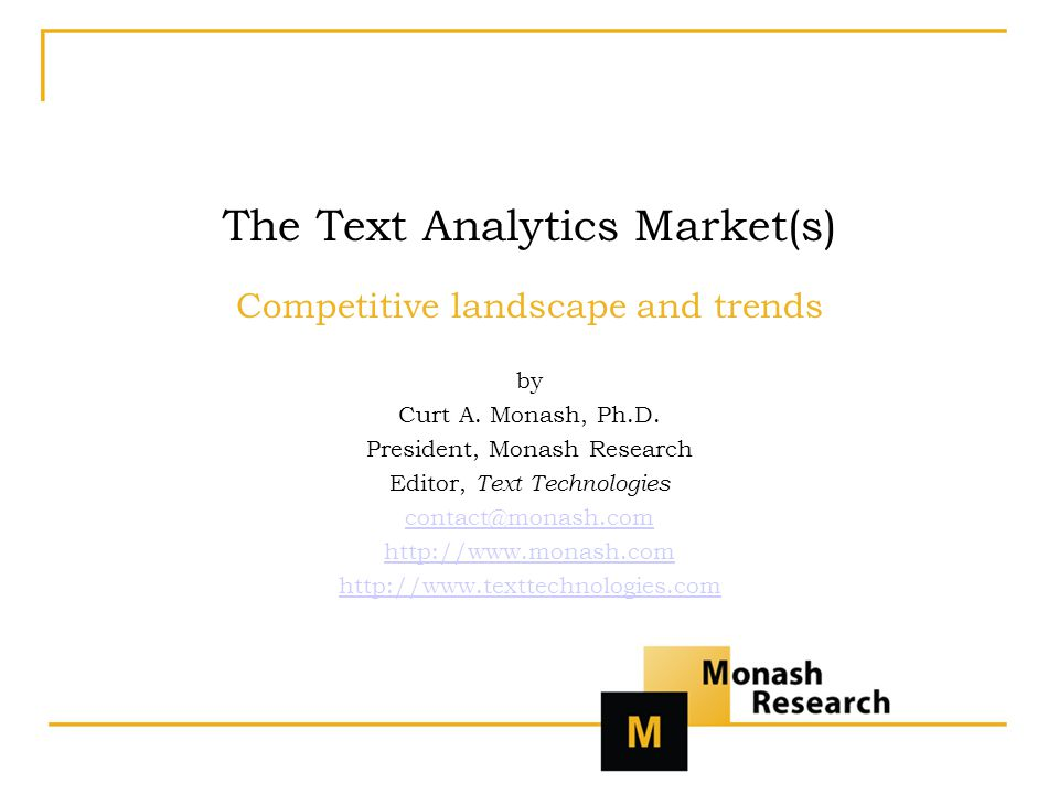 The Text Analytics Market(s) Competitive landscape and trends by Curt A.
