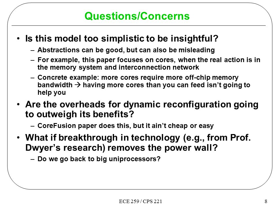 8ECE 259 / CPS 221 Questions/Concerns Is this model too simplistic to be insightful.