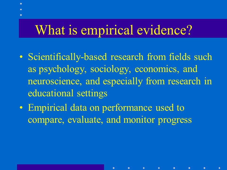 Goals ED will provide the tools, information, research, and training to support the development of evidence-based education The practice of evidence-based education will become routine Education across the nation will be continuously improved Wide variation in performance across schools and classrooms will be eliminated
