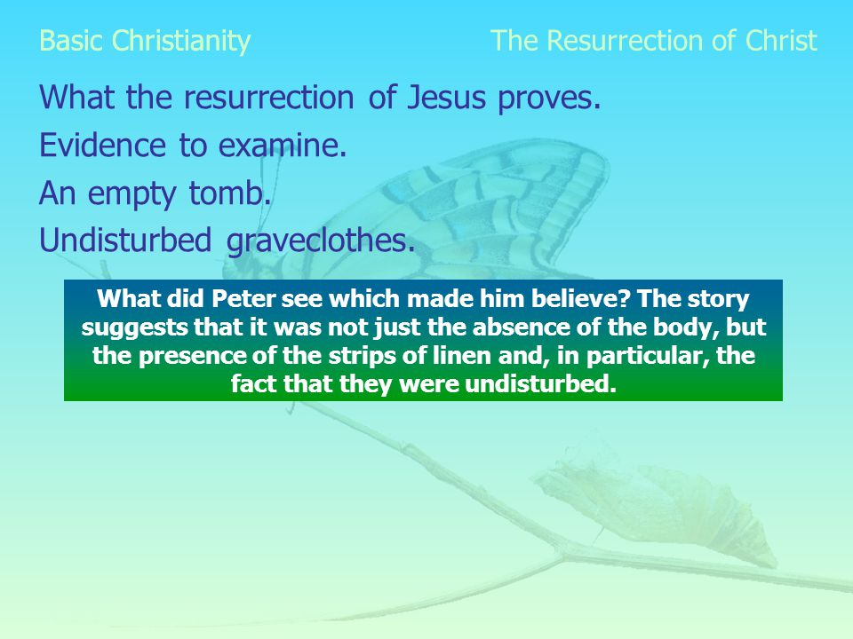 Basic Christianity What the resurrection of Jesus proves.