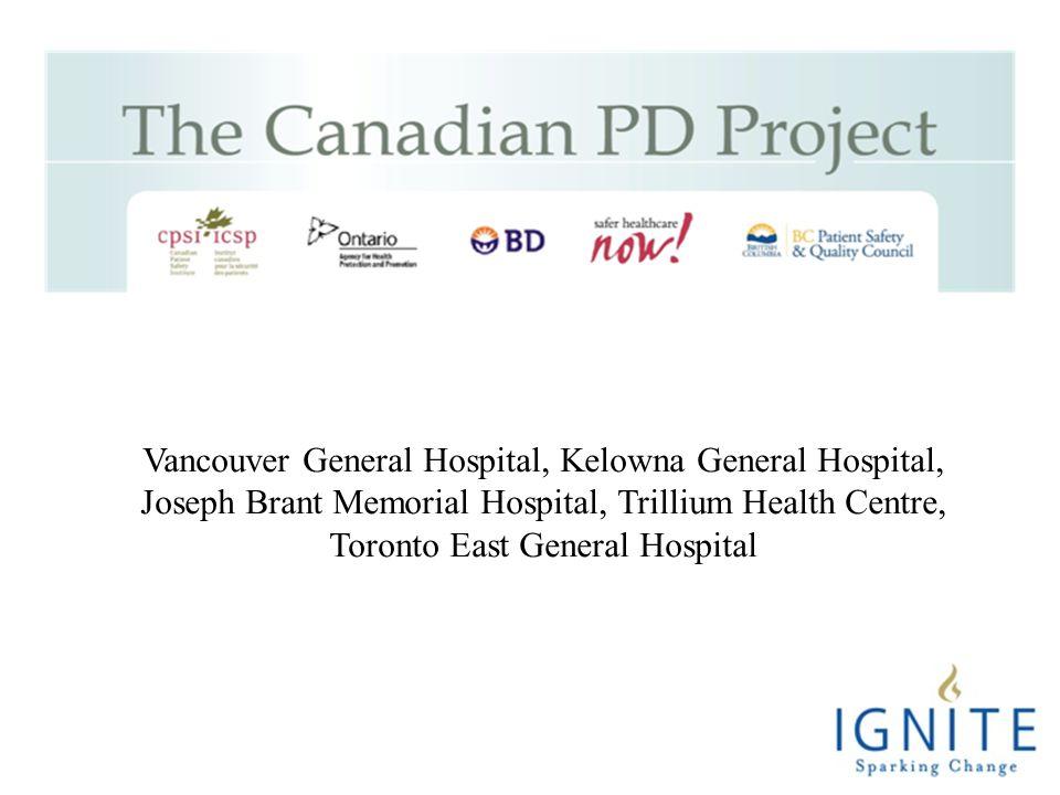 Vancouver General Hospital, Kelowna General Hospital, Joseph Brant Memorial Hospital, Trillium Health Centre, Toronto East General Hospital