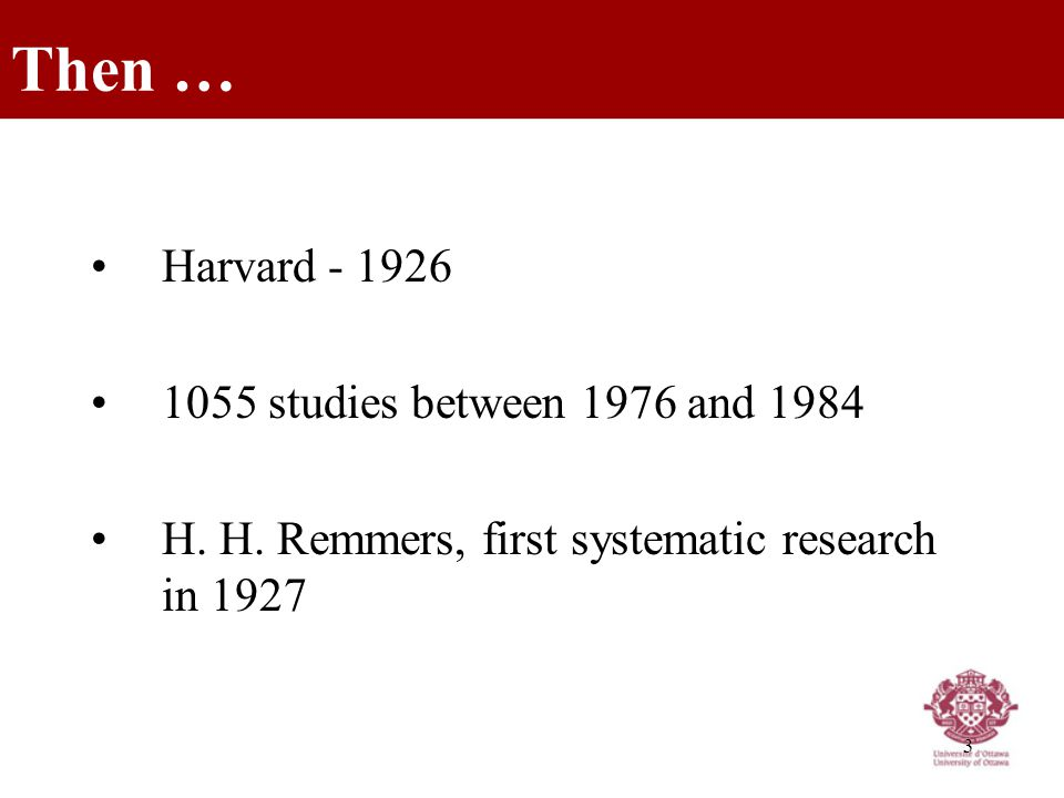 3 Harvard - 1926 1055 studies between 1976 and 1984 H.