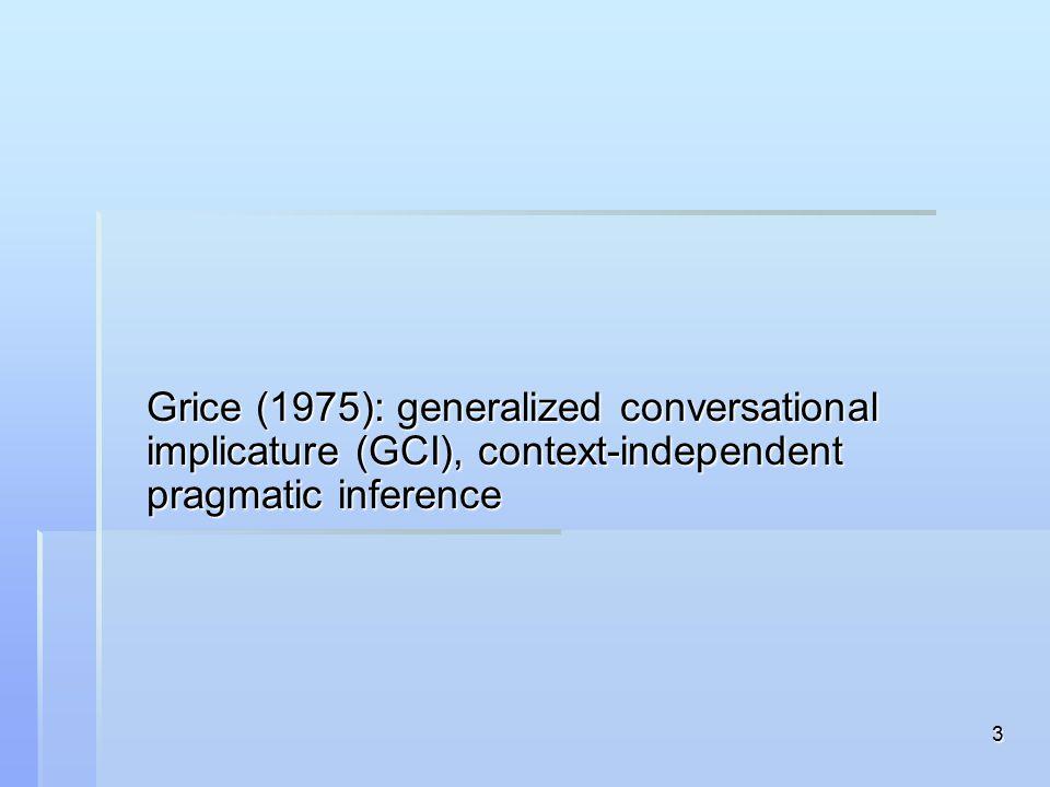 24 Definitional Characteristics of Default Interpretations (1a)Defaults belong to competence.