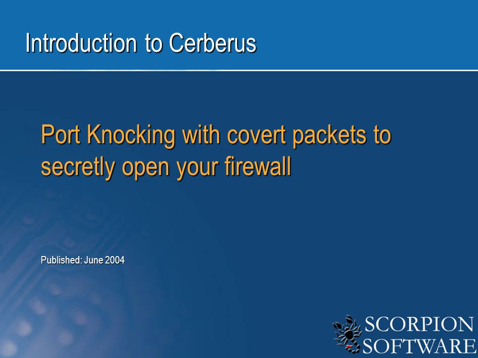 AgendaAgenda Introduction to Port Knocking Introduction to Port Knocking Isn't Security through Obscurity Bad.