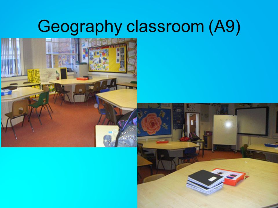 Geography classroom (A9)