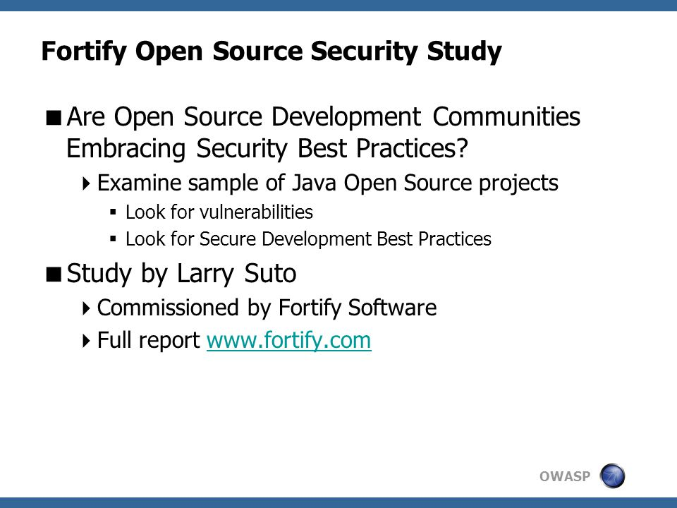 OWASP Fortify Open Source Security Study  Are Open Source Development Communities Embracing Security Best Practices.