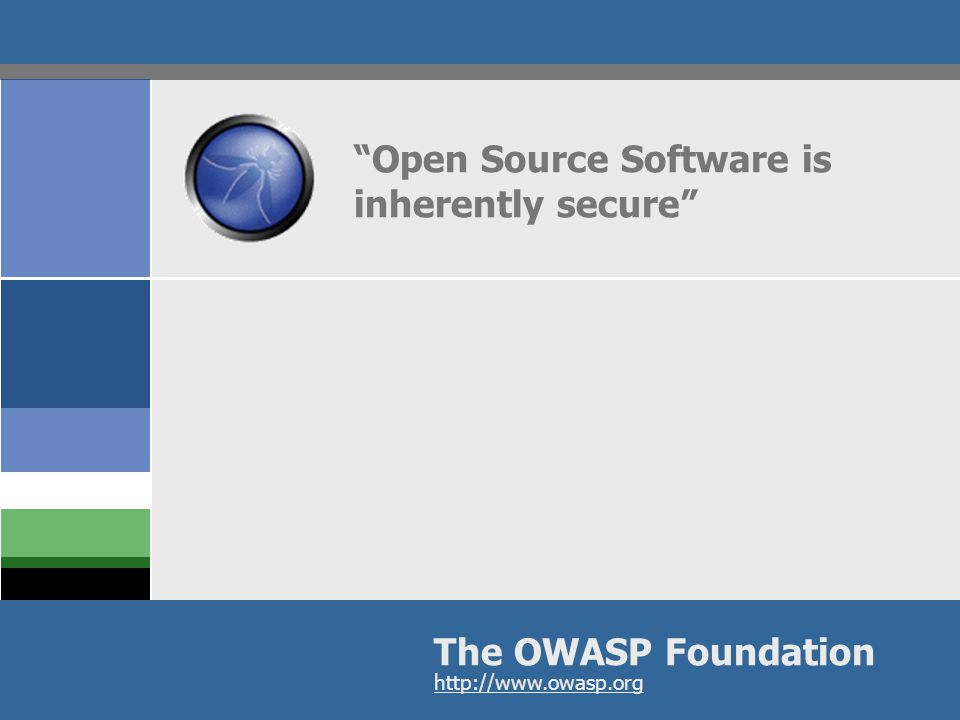 OWASP Open Source is Prevalent  What type of applications.