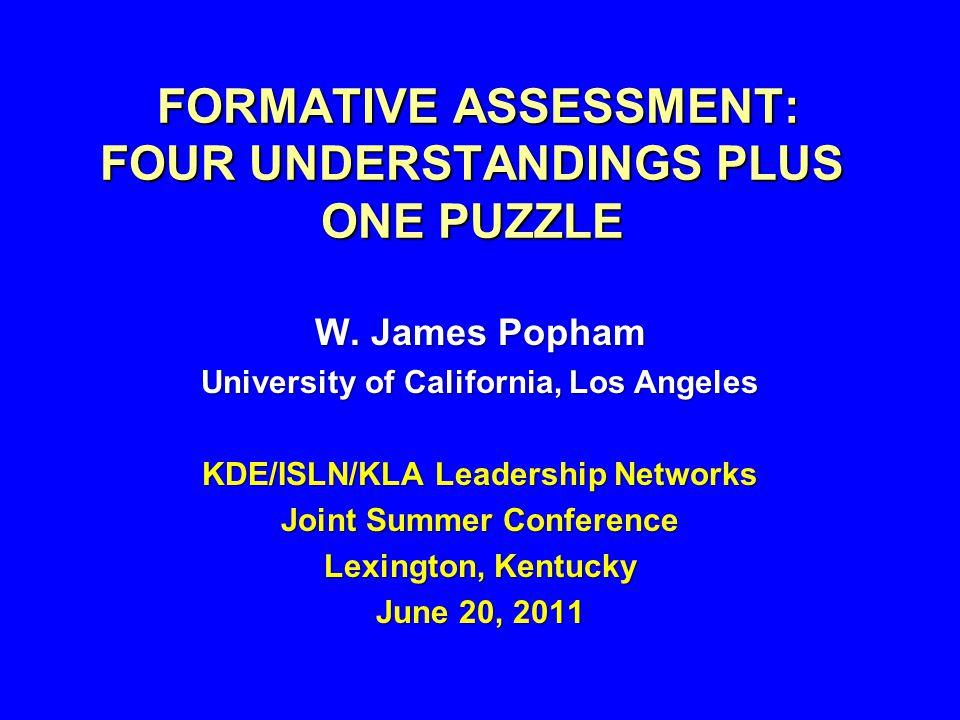 FORMATIVE ASSESSMENT: FOUR UNDERSTANDINGS PLUS ONE PUZZLE FORMATIVE ASSESSMENT: FOUR UNDERSTANDINGS PLUS ONE PUZZLE W.