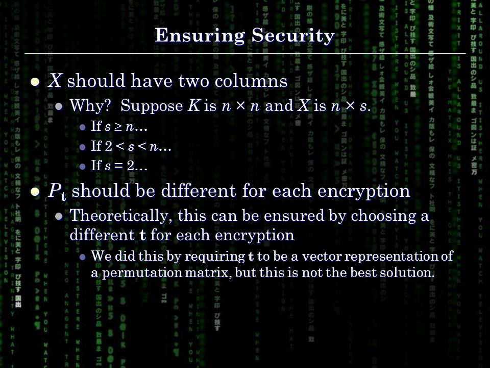 Ensuring Security X should have two columns X should have two columns Why.