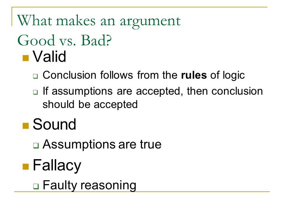 How do you make a good argument.