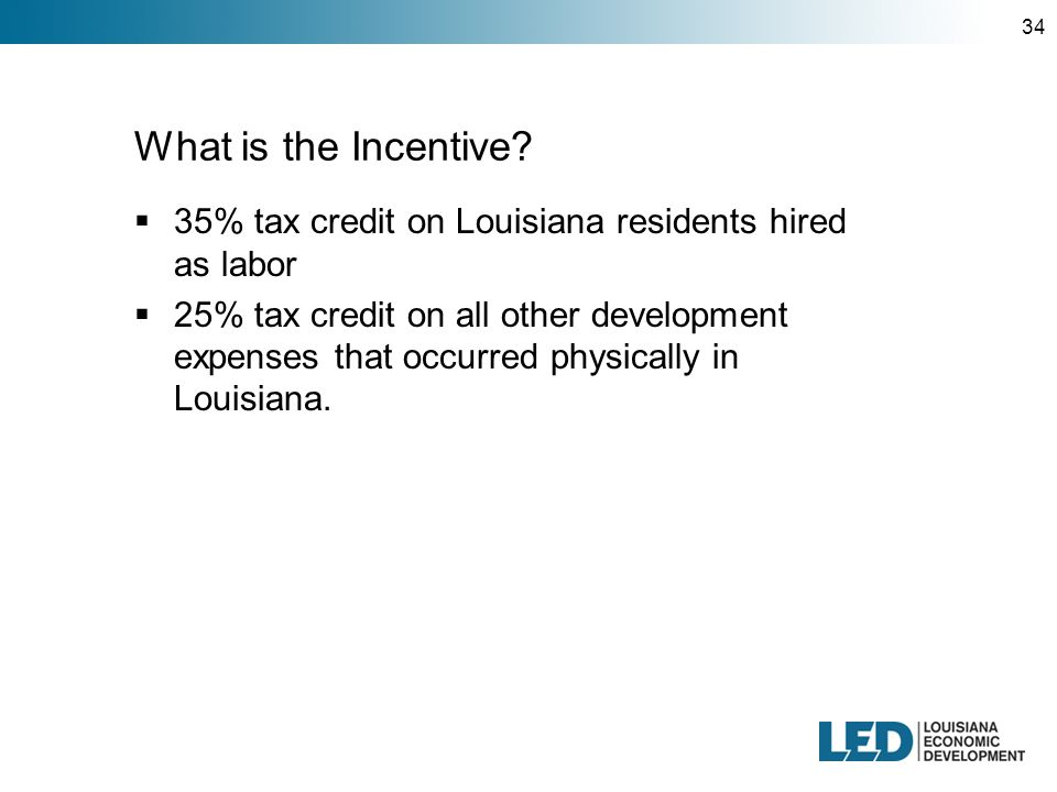 34 What is the Incentive.