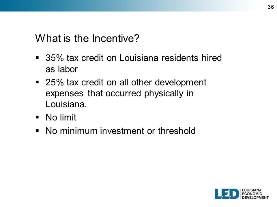 36 What is the Incentive.
