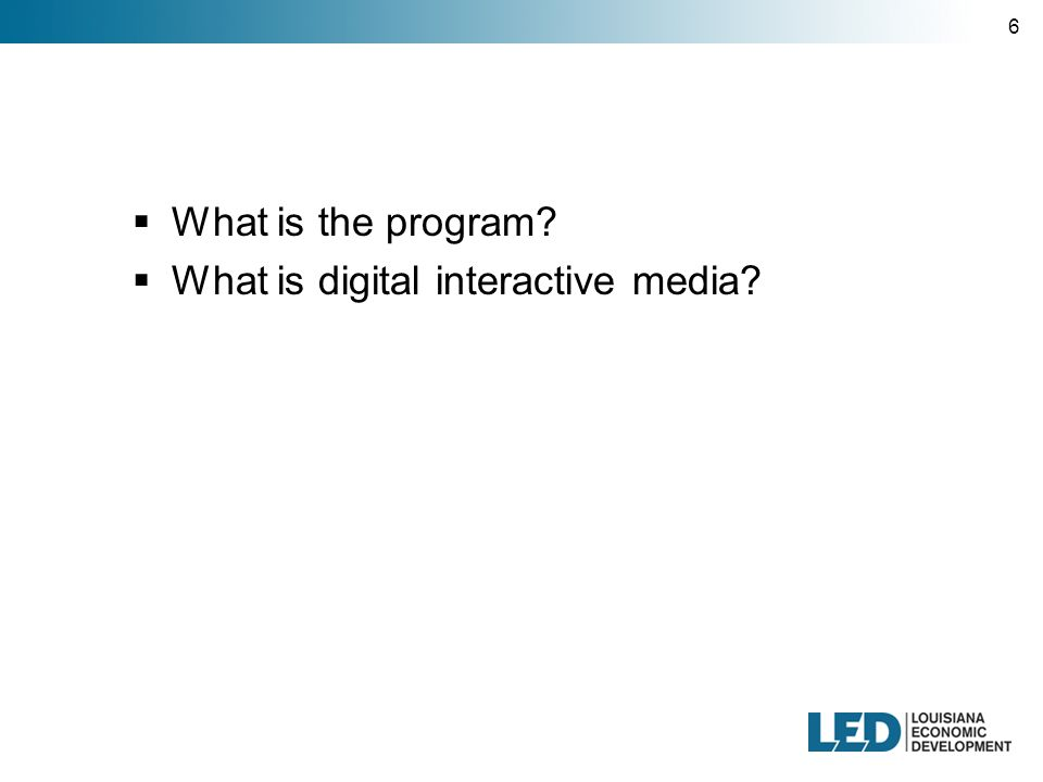 6  What is digital interactive media