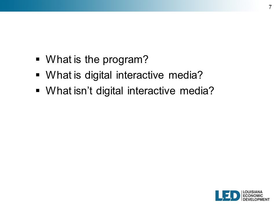 7  What is the program.  What is digital interactive media.