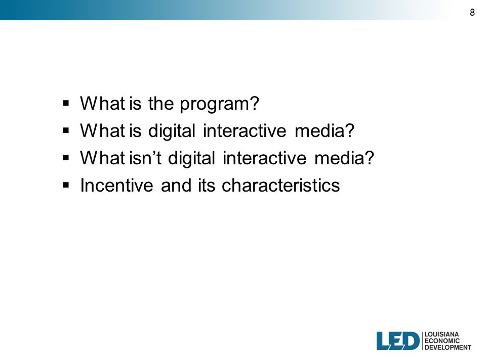 8  What is the program.  What is digital interactive media.