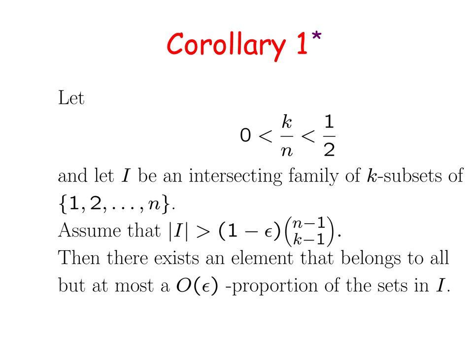 Corollary 1 *