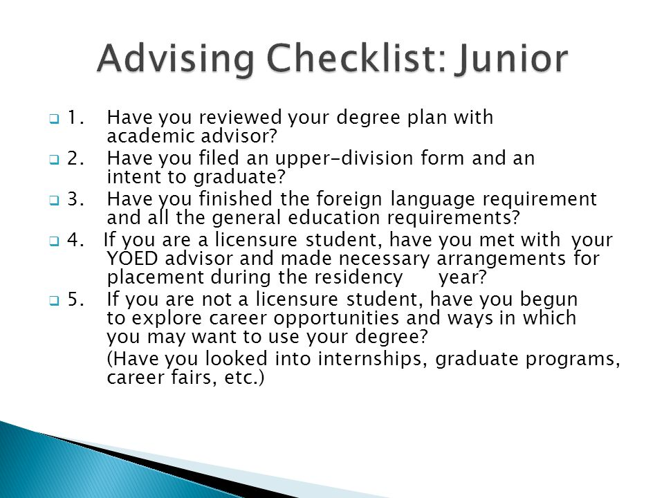  1. Have you reviewed your degree plan with academic advisor.