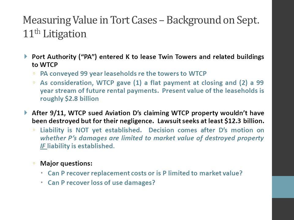 Measuring Value in Tort Cases – Background on Sept.