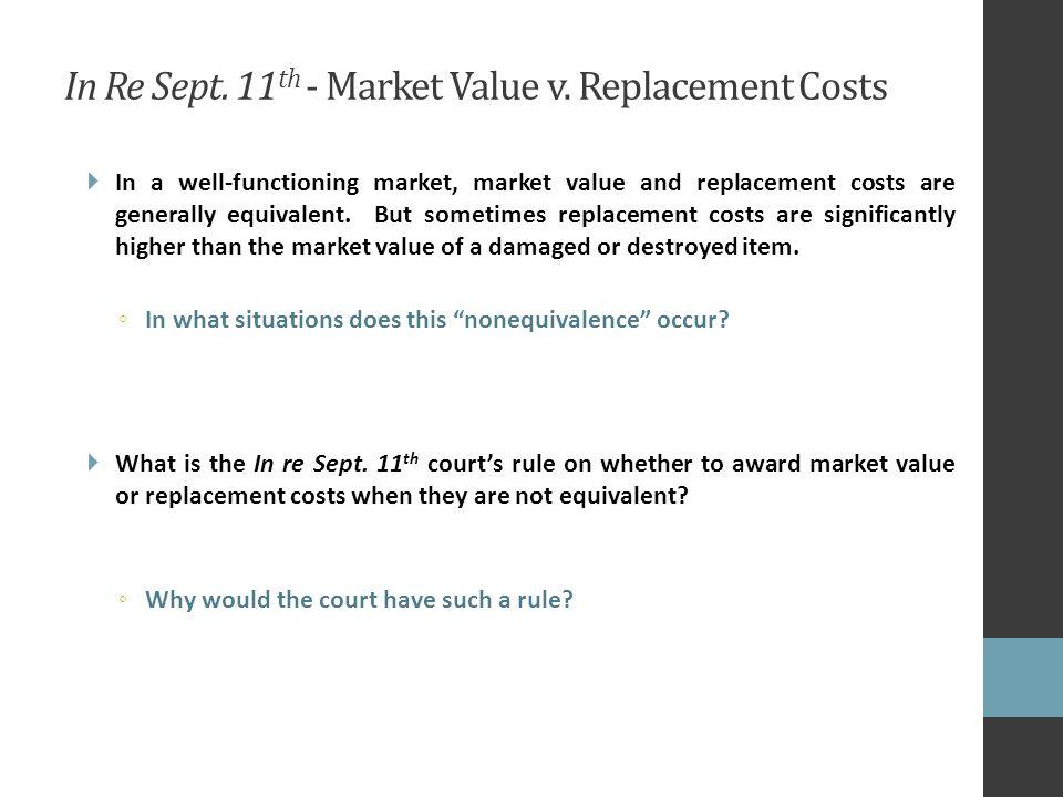 In Re Sept. 11 th - Market Value v.