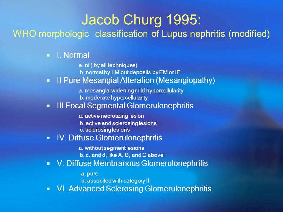 2002 ISN/RPS Consensus Conference on the Classification of Lupus Nephritis (preliminary) Class V.