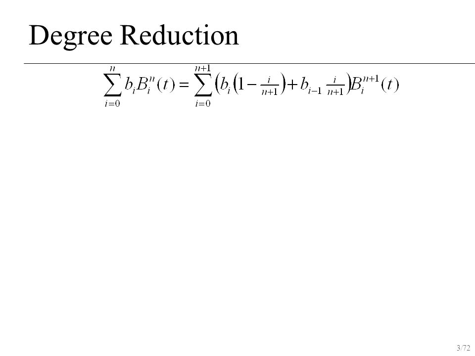 3/72 Degree Reduction