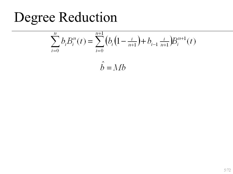 5/72 Degree Reduction