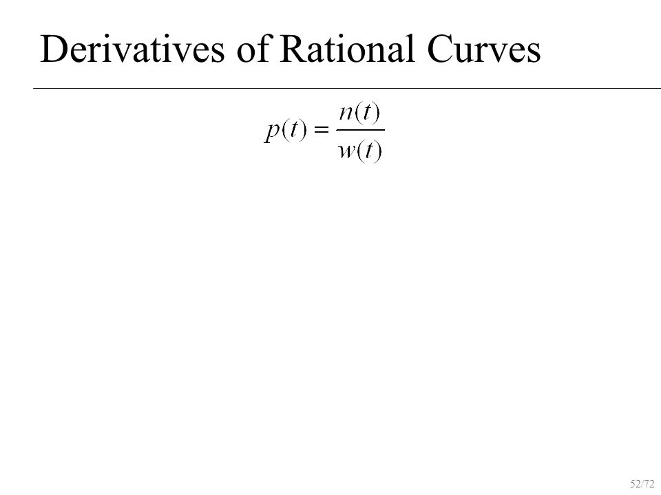52/72 Derivatives of Rational Curves