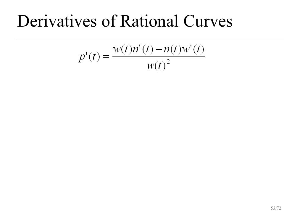 53/72 Derivatives of Rational Curves
