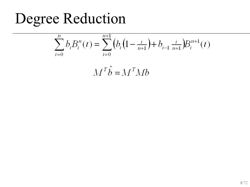 6/72 Degree Reduction