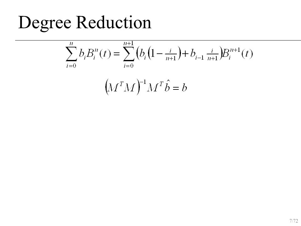 7/72 Degree Reduction