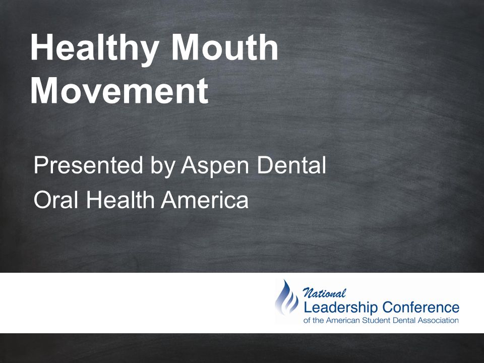 #ASDAnet @ASDAnet Healthy Mouth Movement Presented by Aspen Dental Oral Health America