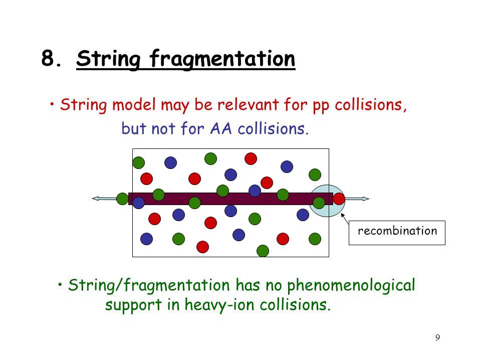 9 recombination 8.